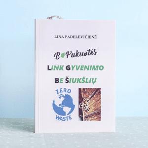 🇱🇹 Be pakuotės: link gyvenimo be šiukšlių | Lina Padelevičienė